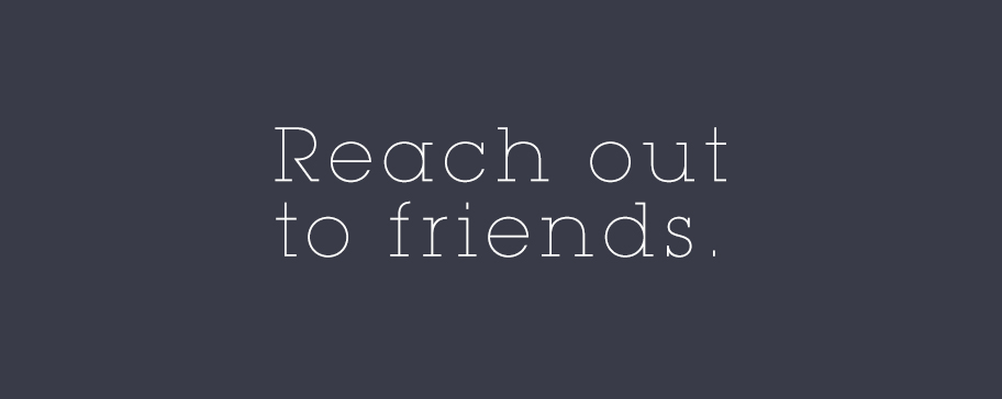 2017 New Year Resolution: Reach out to friends