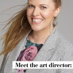 Meet the Art Director: Sarah