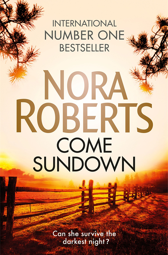 Nora Roberts - Come Sundown
